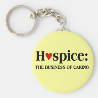Hospice is in the business of caring for others basic round button keychain