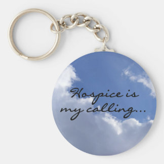 Hospice is My Calling Keychain