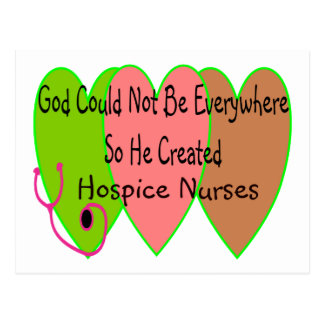 "Hospice Nurse ""God Could Not Be Everywhere"" Postcard"