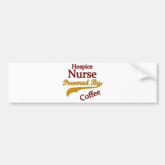 Hospice Nurse Powered By Coffee Bumper Sticker