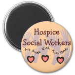 """Hospice Social Workers """"Angels With Many Hands"""" 2 Inch Round Magnet"""