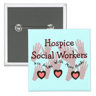 "Hospice Social Workers ""Angels With Many Hands"" Button"