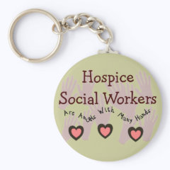"""Hospice Social Workers """"Angels With Many Hands"""" Key Chains"""