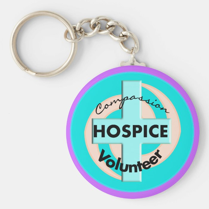 Hospice Volunteer Gifts (Discount Priced) Keychain