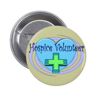 Hospice Volunteer Gifts Pinback Button