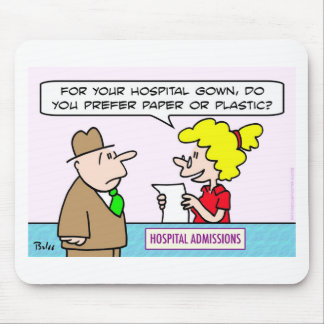 hospital gown paper plastic admissions mousepads