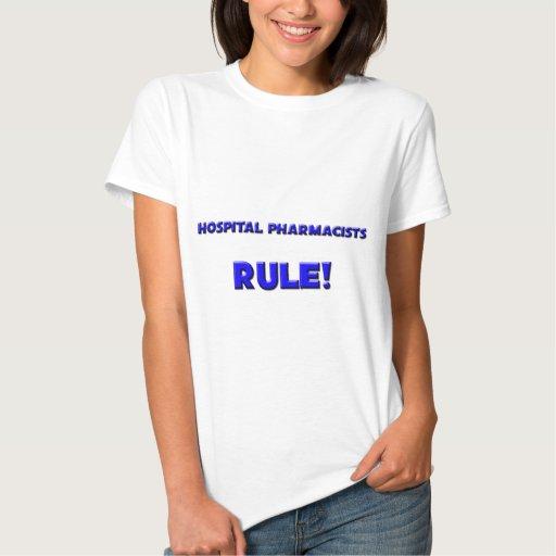Hospital Pharmacists Rule T-shirts T-Shirt, Hoodie, Sweatshirt