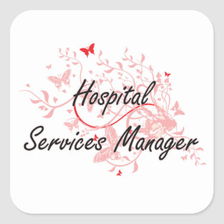Hospital Services Manager Artistic Job Design with Square Sticker