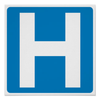 Hospital Zone Highway Sign Poster