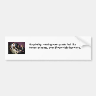 Hospitality Bumper Sticker