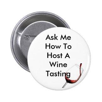 Host A Wine Tasting 2 Inch Round Button