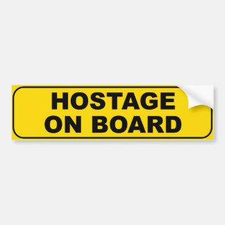 Hostage On Board Bumper Stickers