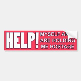 hostage to self bumpersticker car bumper sticker
