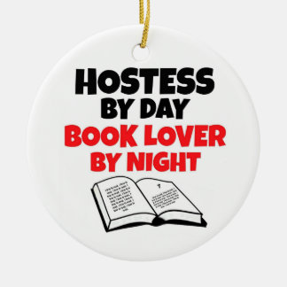 Hostess by Day Book Lover by Night Ceramic Ornament