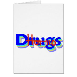 Hot 110 Drugs, Say No To Drugs! Card