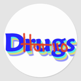 Hot 110 Drugs, Say No To Drugs! Round Stickers