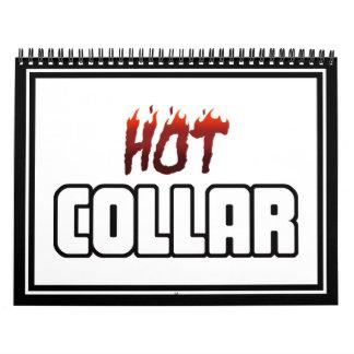 Hot Above The Collar Calendars