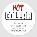 Hot Above The Collar Round Stickers