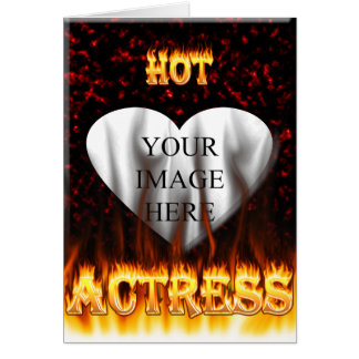 Hot actress fire and flames card