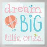 Hot Air Balloon Dream Big Little Ones Nursery Art Poster