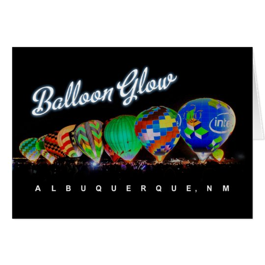 Hot Air Balloon Glow Festival  Albuquerque, NM Card