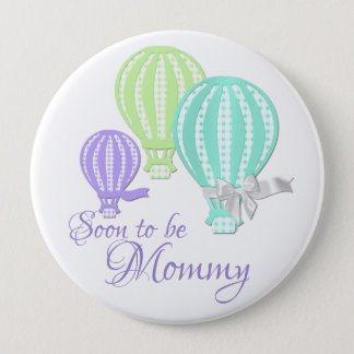 Hot Air Balloon Mommy to Be Pinback Button