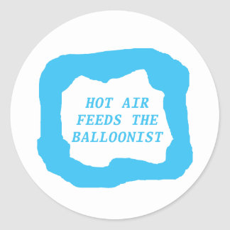 Hot air feeds the balloonist .png classic round sticker