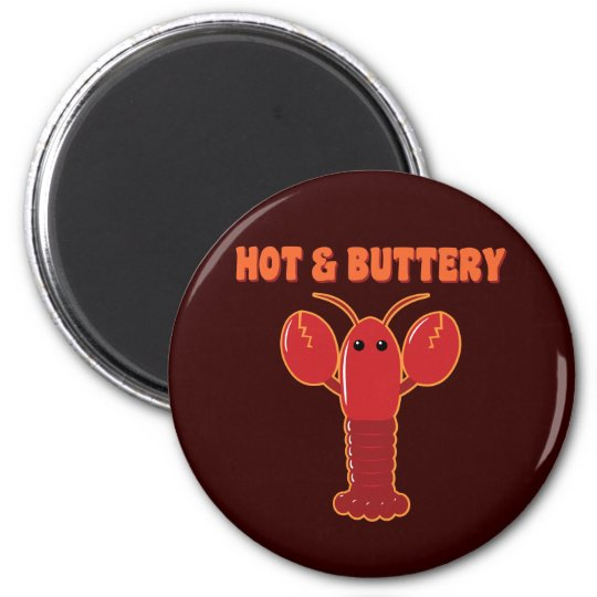 Hot and Buttery Lobster Magnet