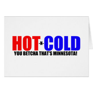 Hot and Cold MN Weather Greeting Card