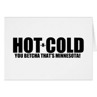 Hot and Cold MN Weather Greeting Cards