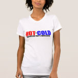 Hot and Cold MN Weather T Shirts