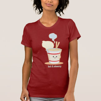 Hot and Steamy T-shirt