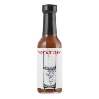 """Hot as LLEH"" Hot Sauce"