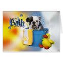 Hot Bath - English Bulldog - Delilah card