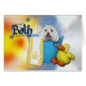 Hot Bath - Maltese - Tia card