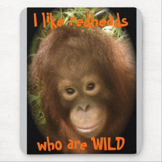 Hot blooded Redhead Gone Wild Mouse Pad