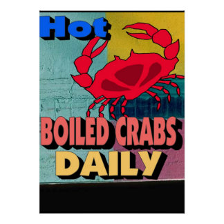 Hot Boiled Crabs Daily Sign Poster