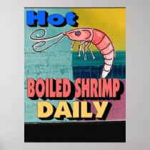 Hot Boiled Shrimp Daily Sign Poster