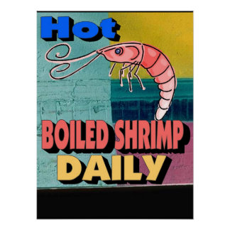 Hot Boiled Shrimp Daily Sign Print