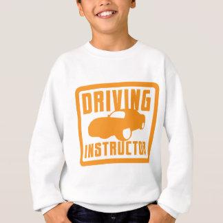 Hot car DRIVING instructor Sweatshirt