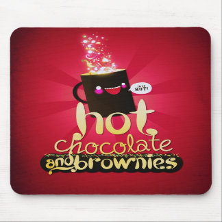Hot Chocolate and Brownies! Mousepads