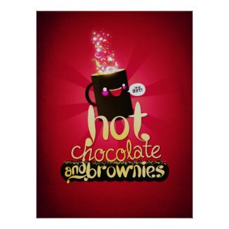 Hot Chocolate and Brownies Poster