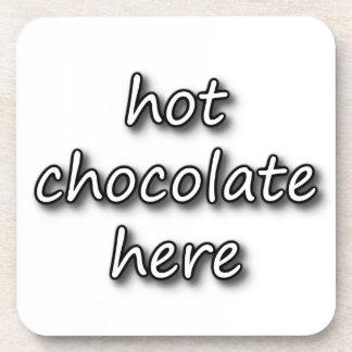 Hot Chocolate Here Beverage Coasters