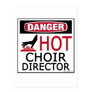 Hot Choir Director Postcard
