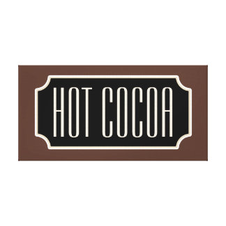 Hot Cocoa Sign Canvas Stretched Canvas Print