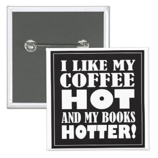 Hot Coffee and Hotter Books Button