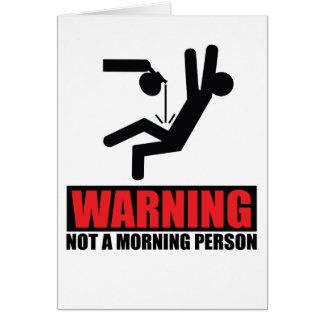 Hot Coffee Warning Not a Morning Person Card