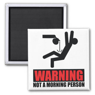 Hot Coffee Warning Not a Morning Person 2 Inch Square Magnet
