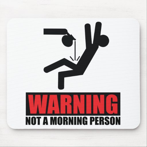 Hot Coffee Warning Not a Morning Person Mouse Pad