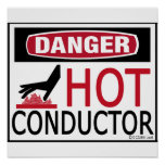 Hot Conductor Posters